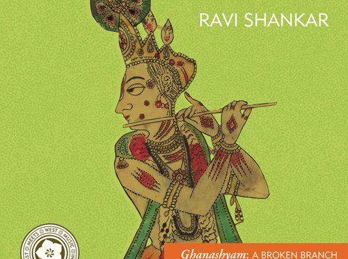 Magnificent Restored Edition of Ravi Shankar's Ghanashyam – A Broken Branch