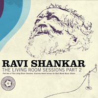 Ravi Shankar - Ravi Shankar The Living Room Sessions Part 2