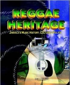 Reggae Heritage: Jamaica's Music Culture and Politics