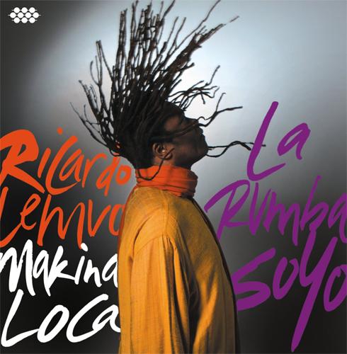 Ricardo Lemvo - La Rumba Soyo