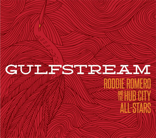 Roddie Romero and the Hub City All-Stars - Gulfstream
