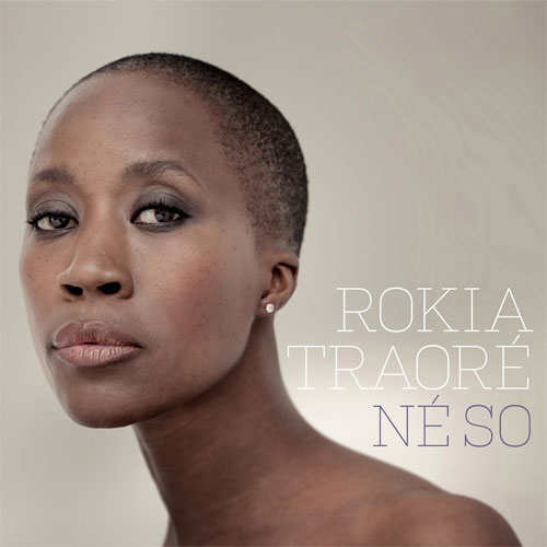 "Rokia Traoré - ""Né So"" (Nonesuch Records, 2016)"
