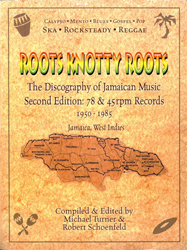 Roots Knotty Roots, The Collector's Guide to Jamaican Music
