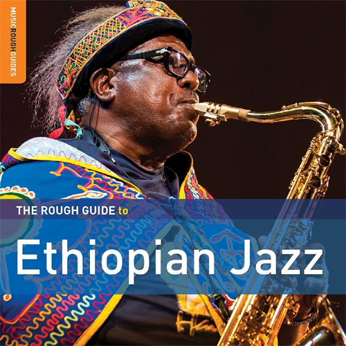Various Artists - The Rough Guide to Ethiopian Jazz