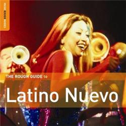 The Rough Guide to Latino Nuevo