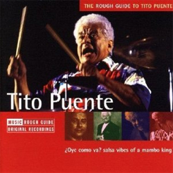 The Rough Guide To Tito Puente