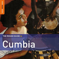 The Rough Guide to Cumbia 2nd edition