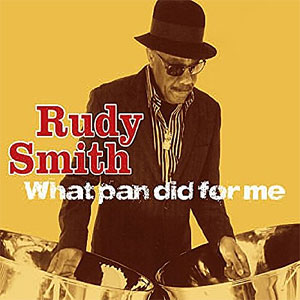 Rudy Smith - What Pan Did for Me