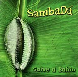 SambaDá - Salve A Bahia