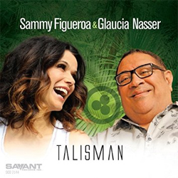 Sammy Figueroa and Glaucia Nasser - Talisman