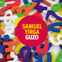Samuel Yirga - Guzo