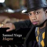 Samuel Yirga - Hagere