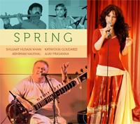 Shujaat Husain Khan, Katayoun Goudarzi, Abhiman Kaushal and Ajay Prasanna  - Spring