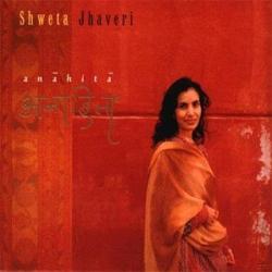 Shweta Jhaveri  - Anahita