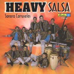 Sonora Carruseles - Heavy Salsa