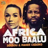 Sousou and Maher Cissoko - Africa Moo Baalu