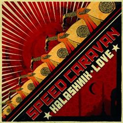 Speed Caravan -  Kalashnik Love