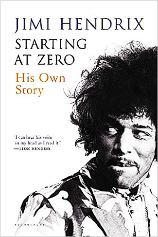 Starting At Zero: His Own Story by Jimi Hendrix
