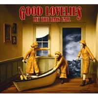 "Good Lovelies - Let the Rain Fall"""