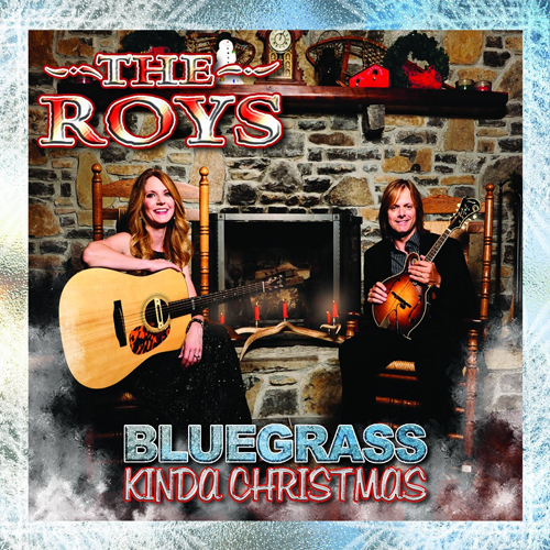 The Roys - Bluegrass Kinda Christmas