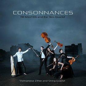 Tri Nguyen et le quatuor 'Ilios - Consonnances