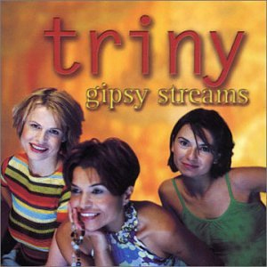 Triny - Gipsy Streams