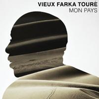 Vieux Farka Toure - Mon Pays
