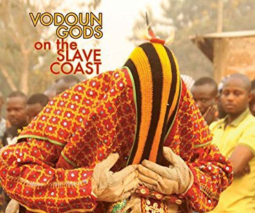 Vodoun Gods on the Slave Coast