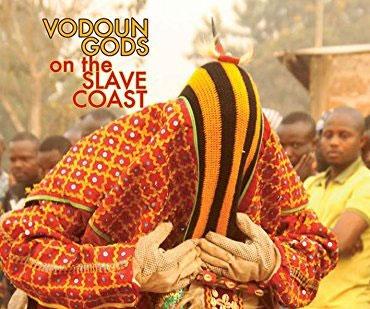 Vodoun Gods on the Slave Coast