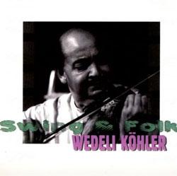 Wedeli Köhler - Swing and Folk