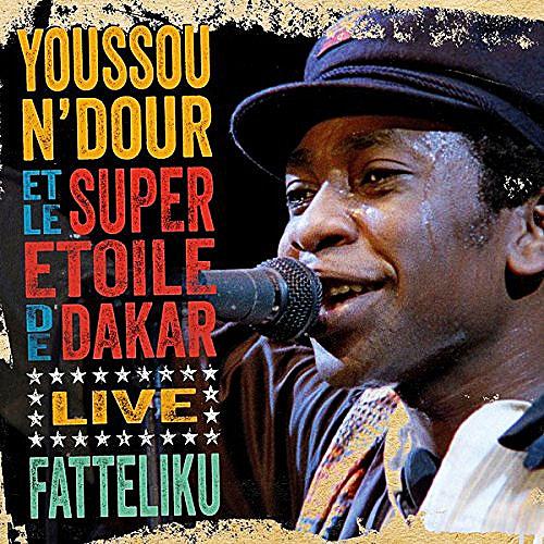 Youssou N'Dour & Le Super Etoile De Dakar - Fatteliku – Live In Athens 1987