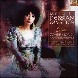 Zohreh Jooya and Madjid Derakhshani - Music of the Persian Mystics