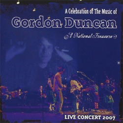 Various Artists -  A Celebration of the Music of Gordon Duncan, A National Treasure