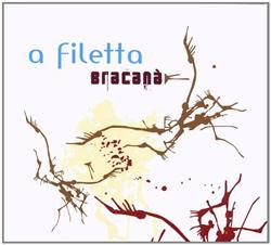 A Filetta – Bracana (Harmonia Mundi, 2008)