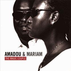Amadou and Mariam -  The Magic Couple