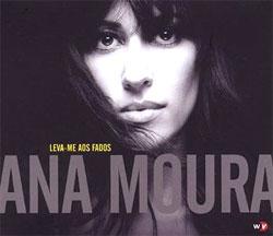 Ana Moura -  Leva-me aos fados