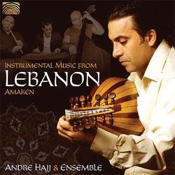 Andre Hajj and Ensemble -  Amaken - Instrumental Music from Lebanon