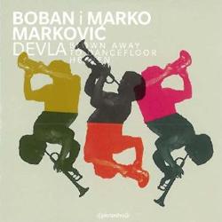 Boban i Marko Markovic Orkestar -  Devla