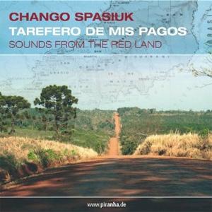 Chango Spasiuk - Tarefero de mis Pagos