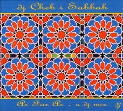 dj Cheb i Sabbah - As Far As