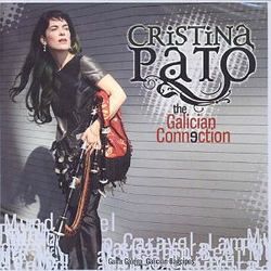 Cristina Pato - The Galician Connection