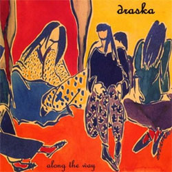 Draska - Along the Way