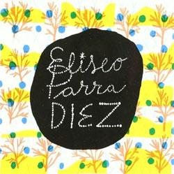 Eliseo Parra - Diez