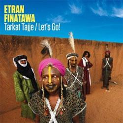 Etran Finatawa -  Tarkat Tajje/Let's Go!