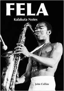Fela - Kalakuta Notes