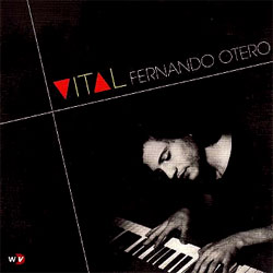 Fernando Otero  -  Vital