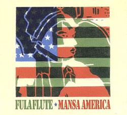 Fula Flute - Mansa America