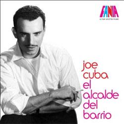 Joe Cuba -  Joe Cuba: A Man and His Music – El Alcalde Del Barrio