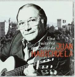 Juan Habichuela - Una Guitarra En Granada