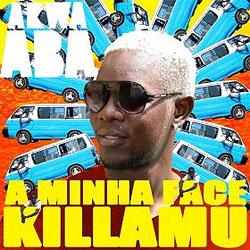 Killamu - album A Minha Face